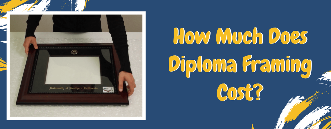 How Much Does Diploma Framing Cost?